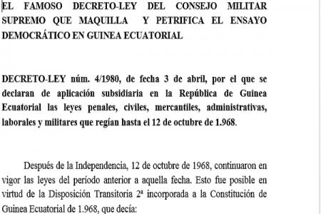 EL FAMOSO DECRETO-LEY DEL CONSEJO MILITAR SUPREMO QUE MAQUILLA Y PETRIFICA EL ENSAYO DEMOCRÁTICO EN GUINEA ECUATORIAL