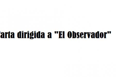 Carta abierta a 'El Observador'
