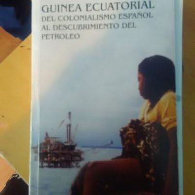 GUINEA ECUATORIAL del colonialismo español al descubrimiento del petróleo
