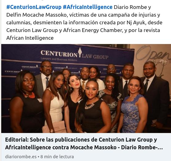 Editorial: Sobre las publicaciones de Centurion Law Group y AfricaIntelligence contra Diario Rombe